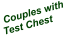Couples with Test Chest
