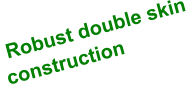 Robust double skin construction
